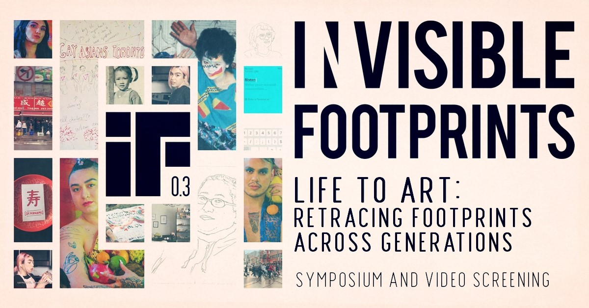 Invisible Footprints Symposium and Video Screening on Feb 15, 2pm-9pm at the Toronto Media Arts Centre