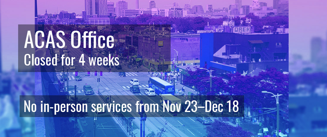 header image reads ACAS Office is closed from november 23 to december 18. no in-person services will be offered during this time.