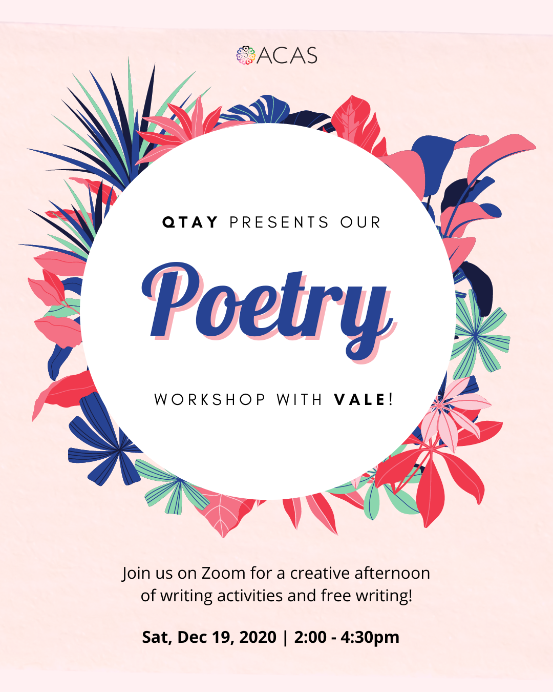 """A circle surrounded by illustrated foliage. There is text describing the poetry workshop event: """"Join us on Zoom for a creative afternoon of writing activities and free writing!"""